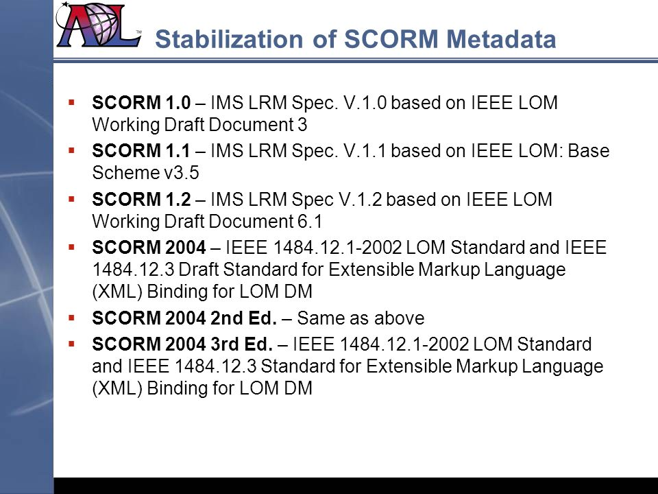 Stabilization of SCORM Metadata