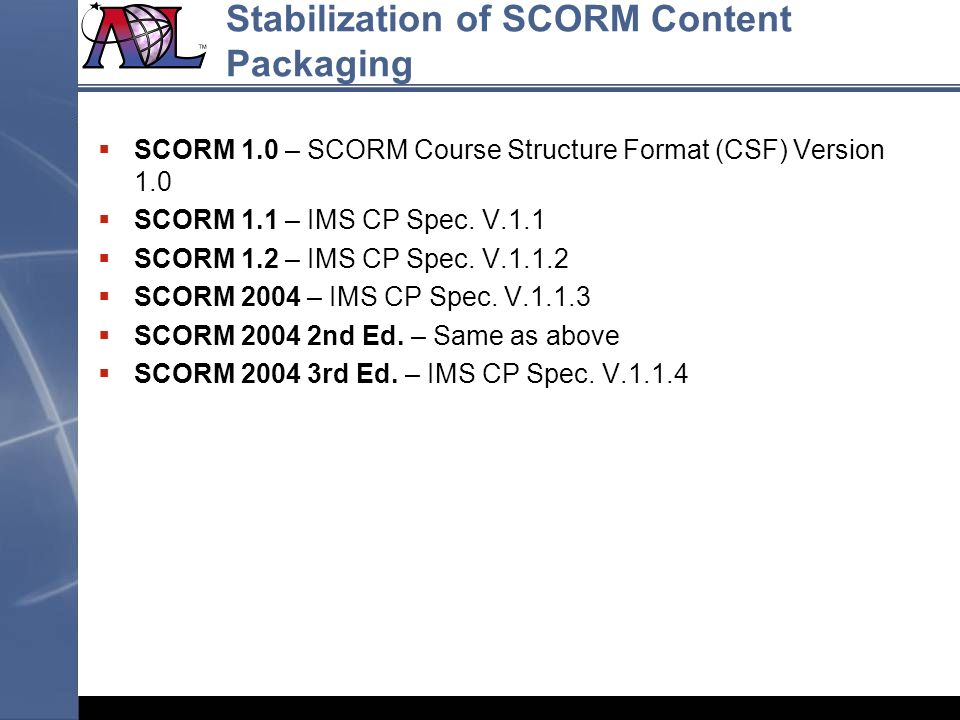 Stabilization of SCORM Content Packaging