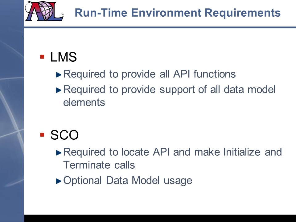 Run-Time Environment Requirements