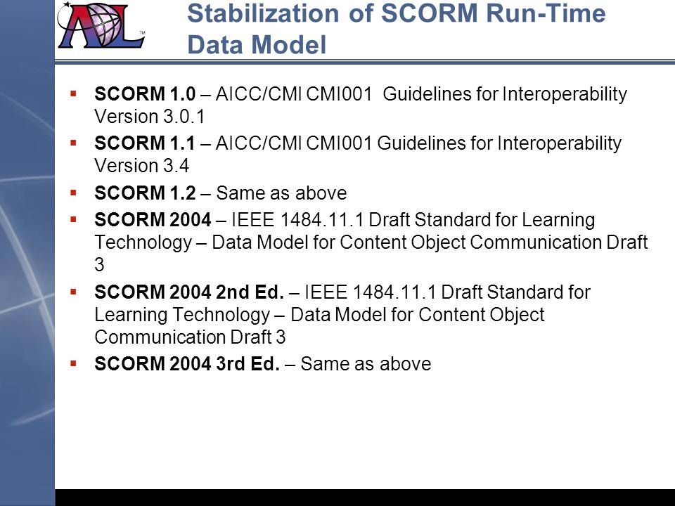 Stabilization of SCORM Run-Time Data Model