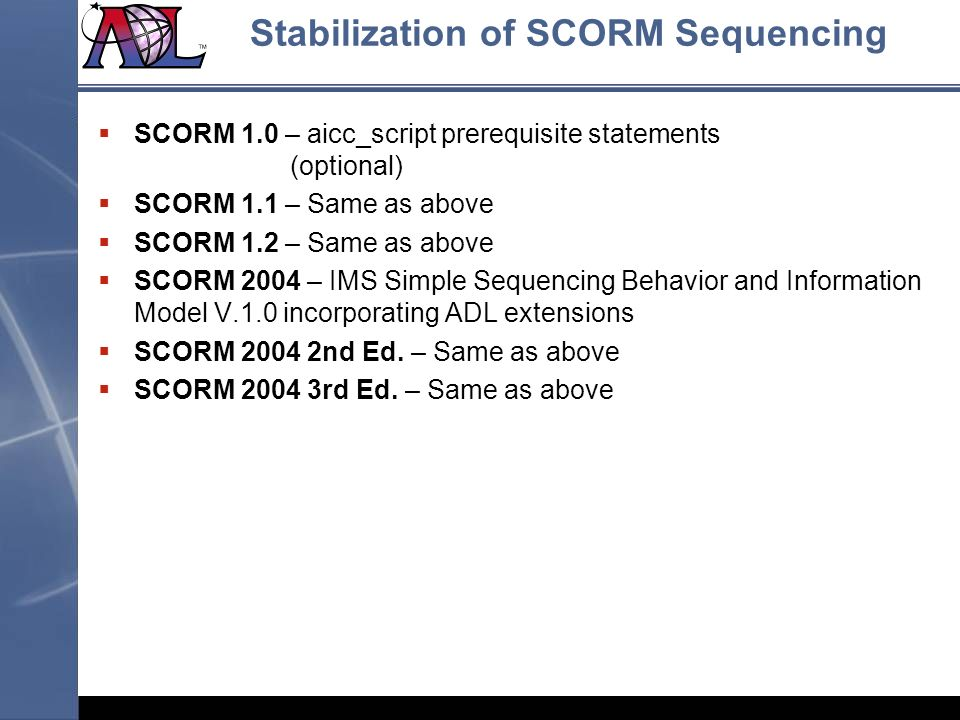 Stabilization of SCORM Sequencing