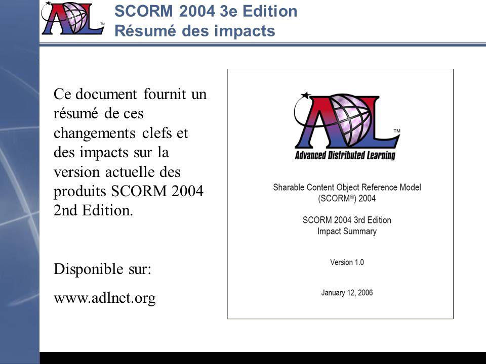 SCORM 2004 3e Edition Résumé des impacts