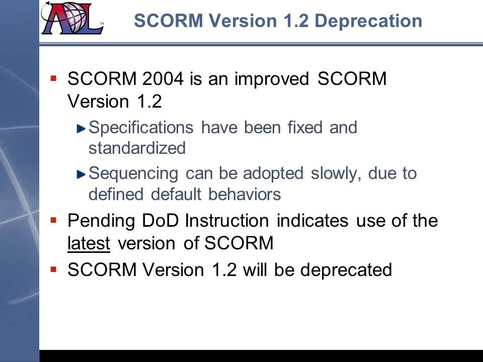 SCORM Version 1.2 Deprecation