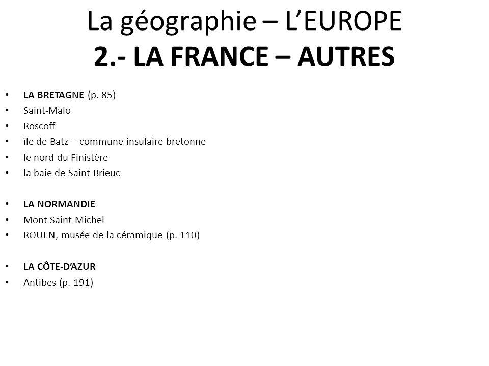 La géographie – L'EUROPE 2.- LA FRANCE – AUTRES