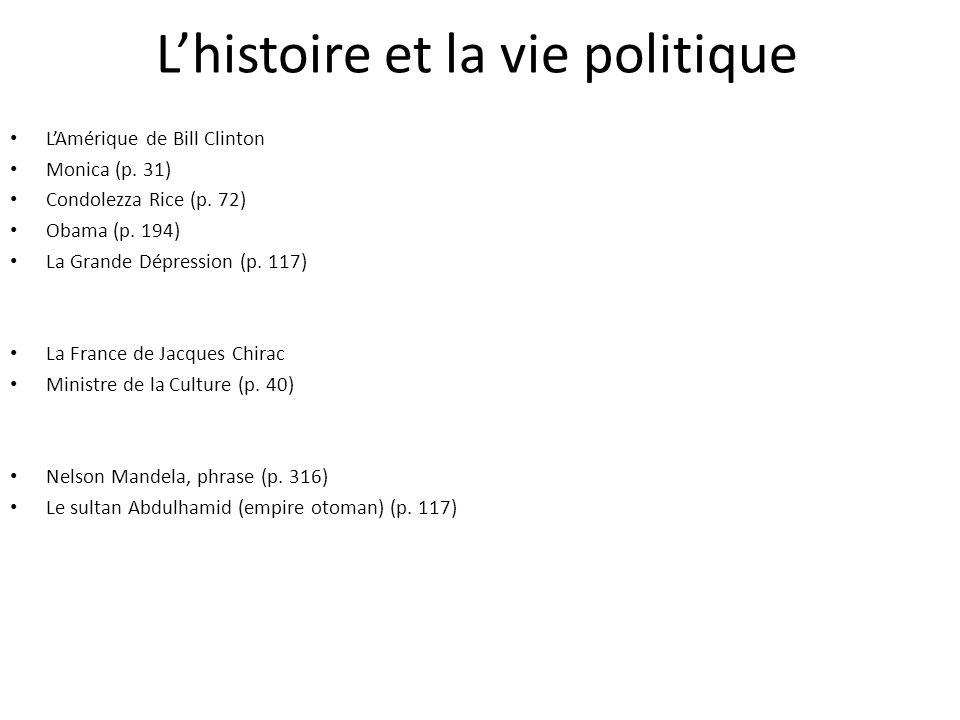 L'histoire et la vie politique