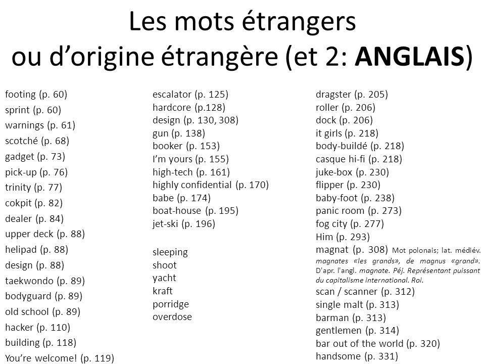 Les mots étrangers ou d'origine étrangère (et 2: ANGLAIS)