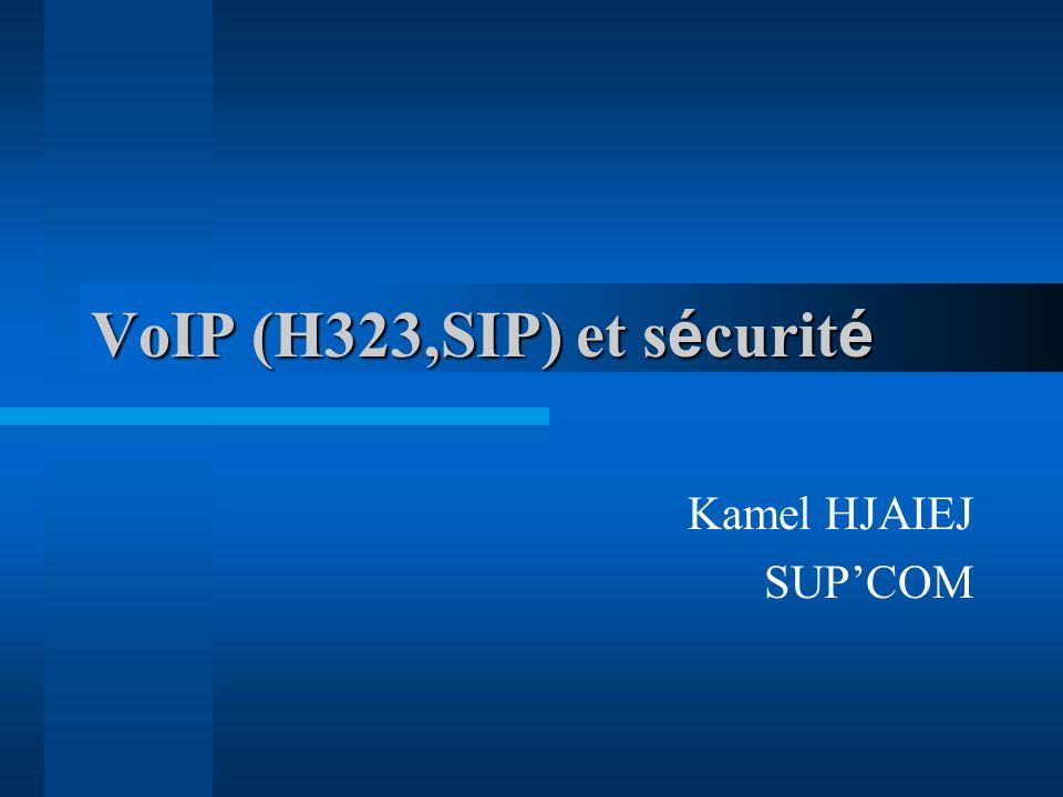 VoIP (H323,SIP) et sécurité