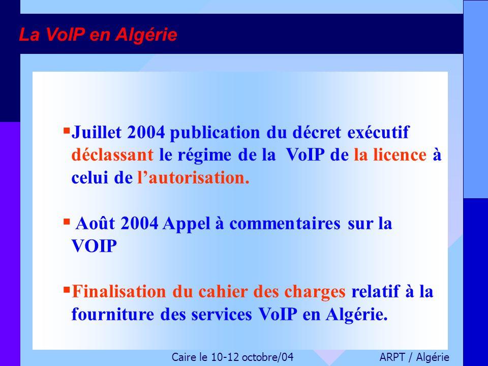 Août 2004 Appel à commentaires sur la VOIP