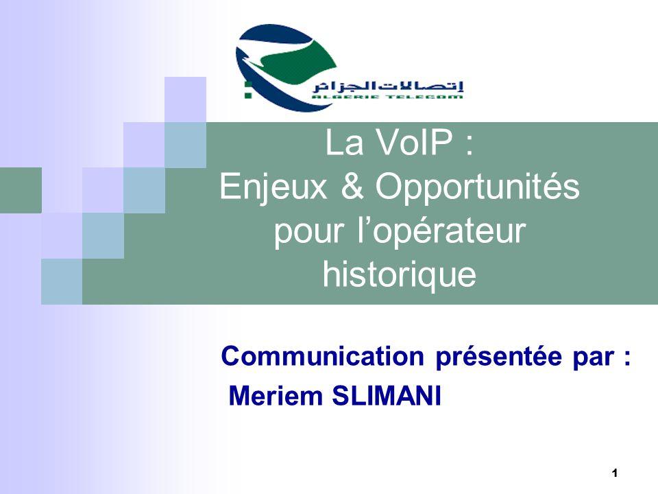 La VoIP : Enjeux & Opportunités pour l'opérateur historique