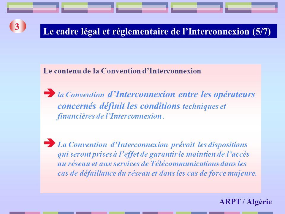 Le cadre légal et réglementaire de l'Interconnexion (5/7)