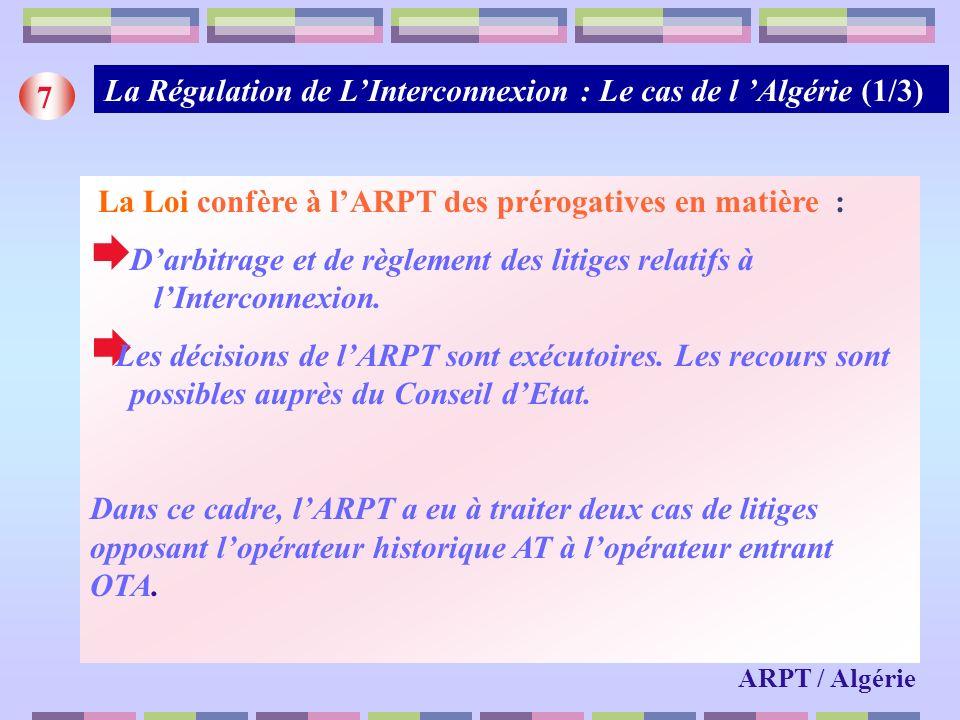 La Régulation de L'Interconnexion : Le cas de l 'Algérie (1/3) 7