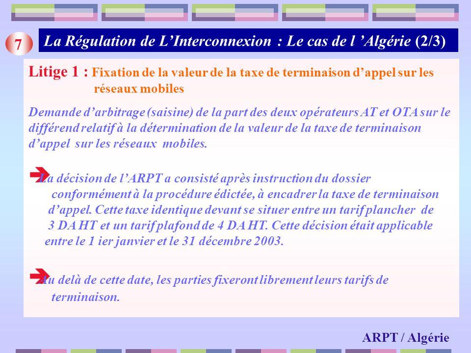 La Régulation de L'Interconnexion : Le cas de l 'Algérie (2/3) 7