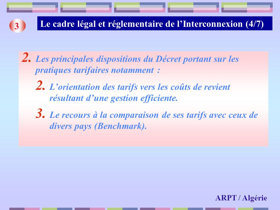 Le cadre légal et réglementaire de l'Interconnexion (4/7) 3