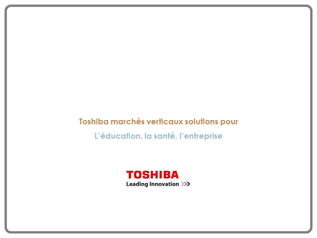 Toshiba marchés verticaux solutions pour