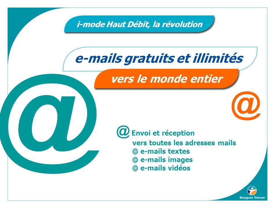 i-mode Haut Débit, la révolution e-mails gratuits et illimités