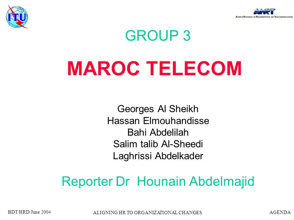MAROC TELECOM GROUP 3 Reporter Dr Hounain Abdelmajid Georges Al Sheikh