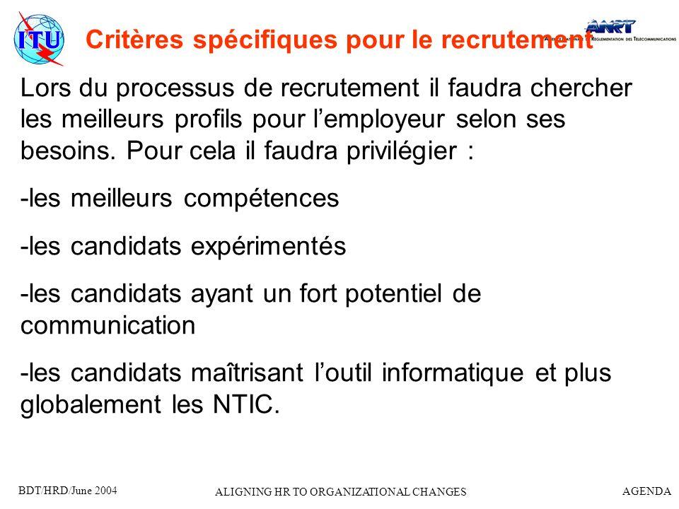 Critères spécifiques pour le recrutement