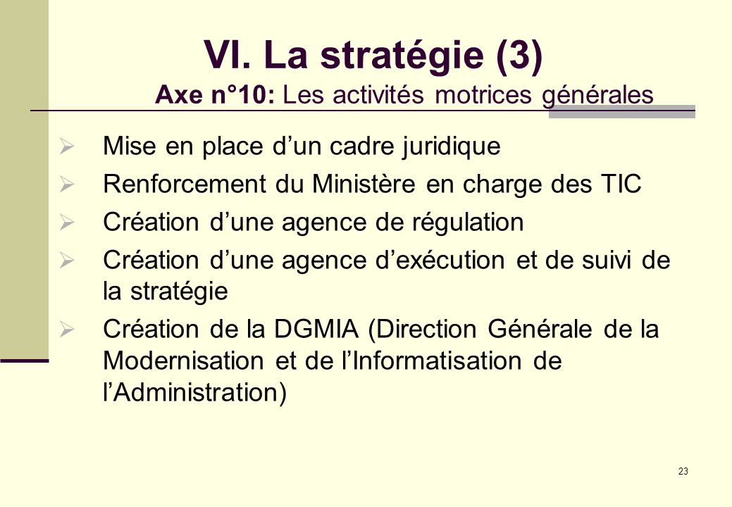 VI. La stratégie (3) Axe n°10: Les activités motrices générales
