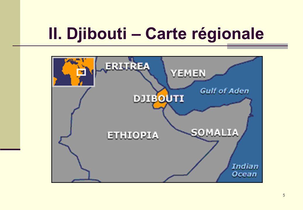 II. Djibouti – Carte régionale