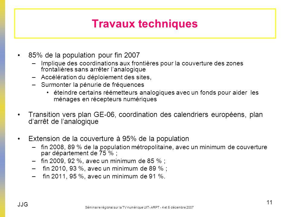 Travaux techniques 85% de la population pour fin 2007