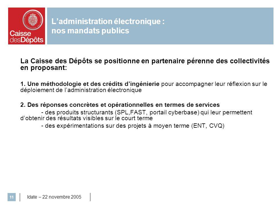 L'administration électronique : nos mandats publics