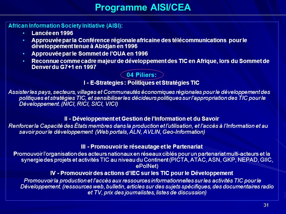 Programme AISI/CEA 04 Piliers: