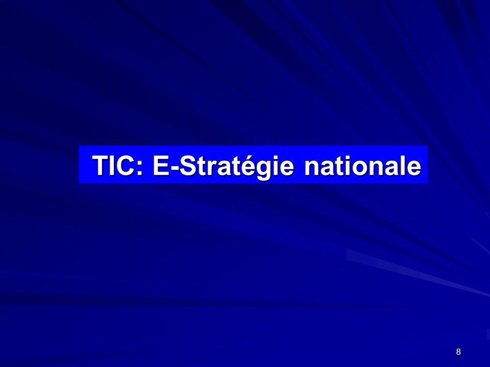 TIC: E-Stratégie nationale