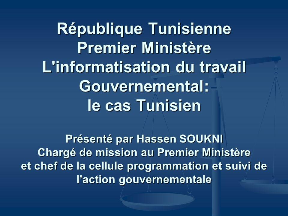 Présenté par Hassen SOUKNI Chargé de mission au Premier Ministère