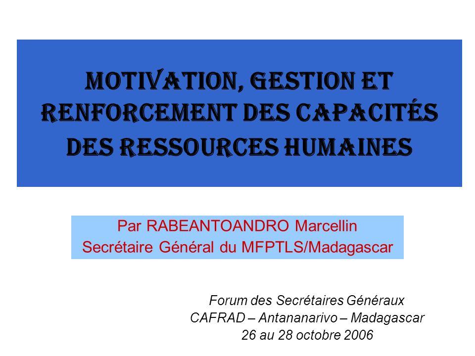 Par RABEANTOANDRO Marcellin Secrétaire Général du MFPTLS/Madagascar
