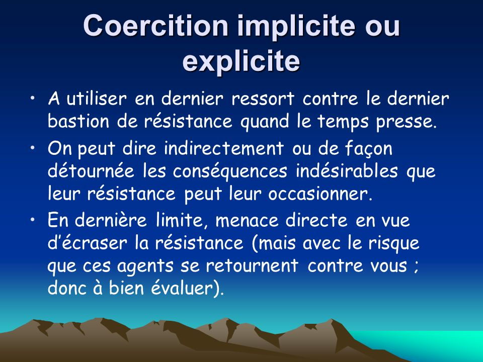 Coercition implicite ou explicite