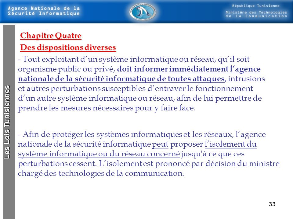 Des dispositions diverses
