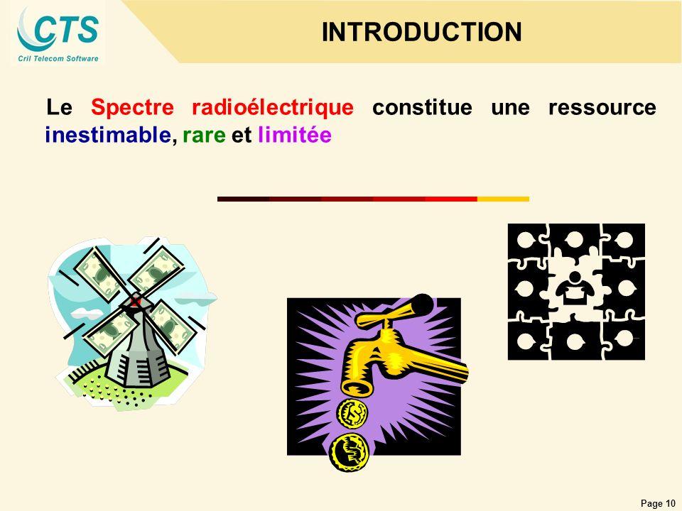 INTRODUCTION Le Spectre radioélectrique constitue une ressource inestimable, rare et limitée