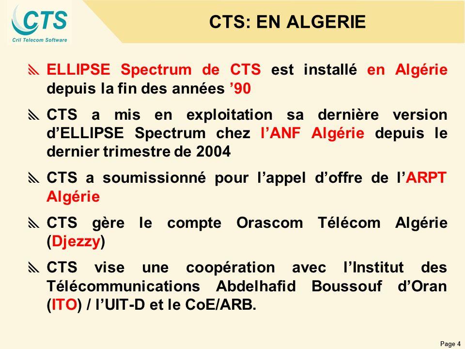 CTS: EN ALGERIE ELLIPSE Spectrum de CTS est installé en Algérie depuis la fin des années '90.