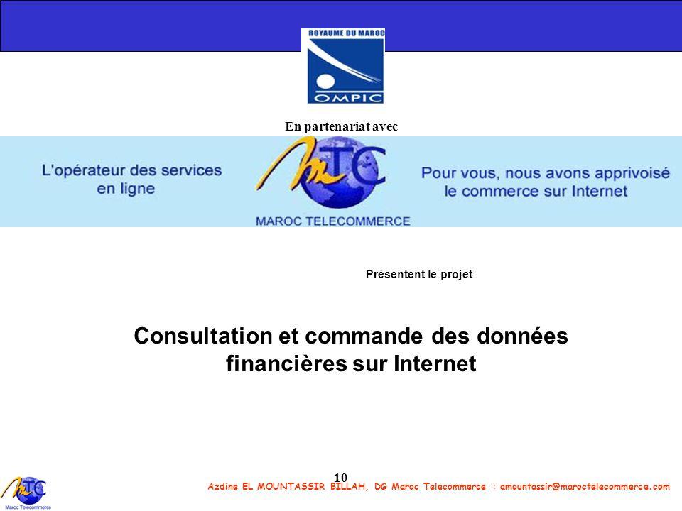 En partenariat avec Présentent le projet Consultation et commande des données financières sur Internet.