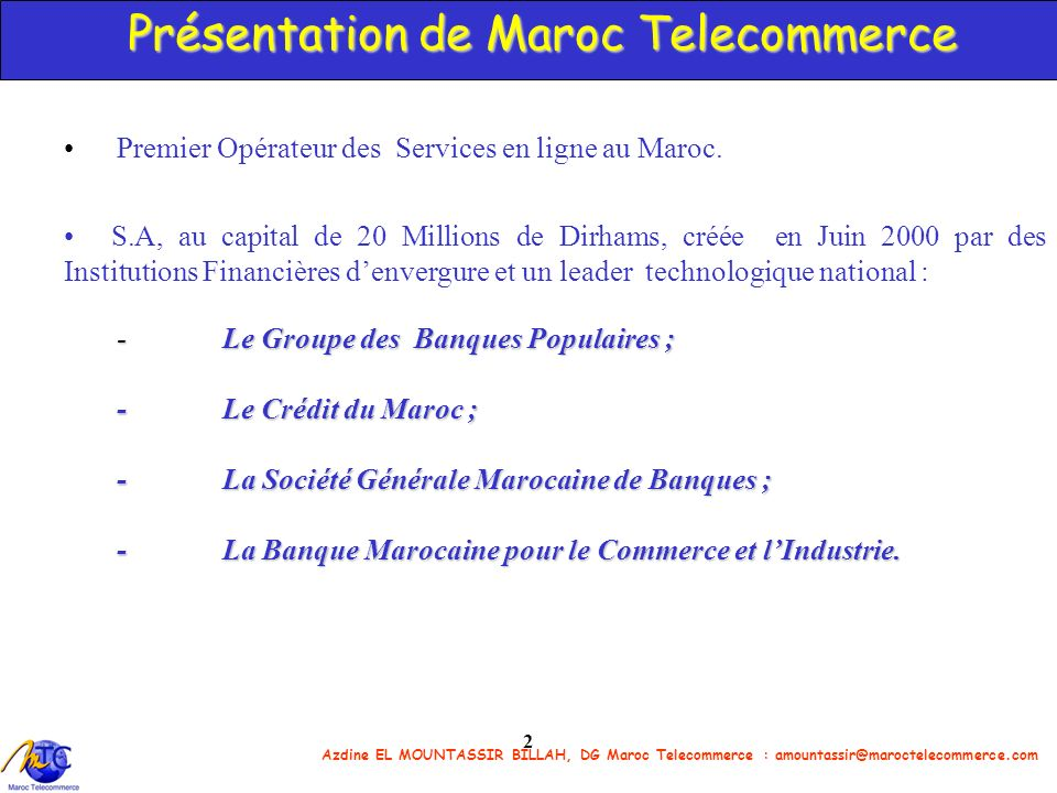 Présentation de Maroc Telecommerce