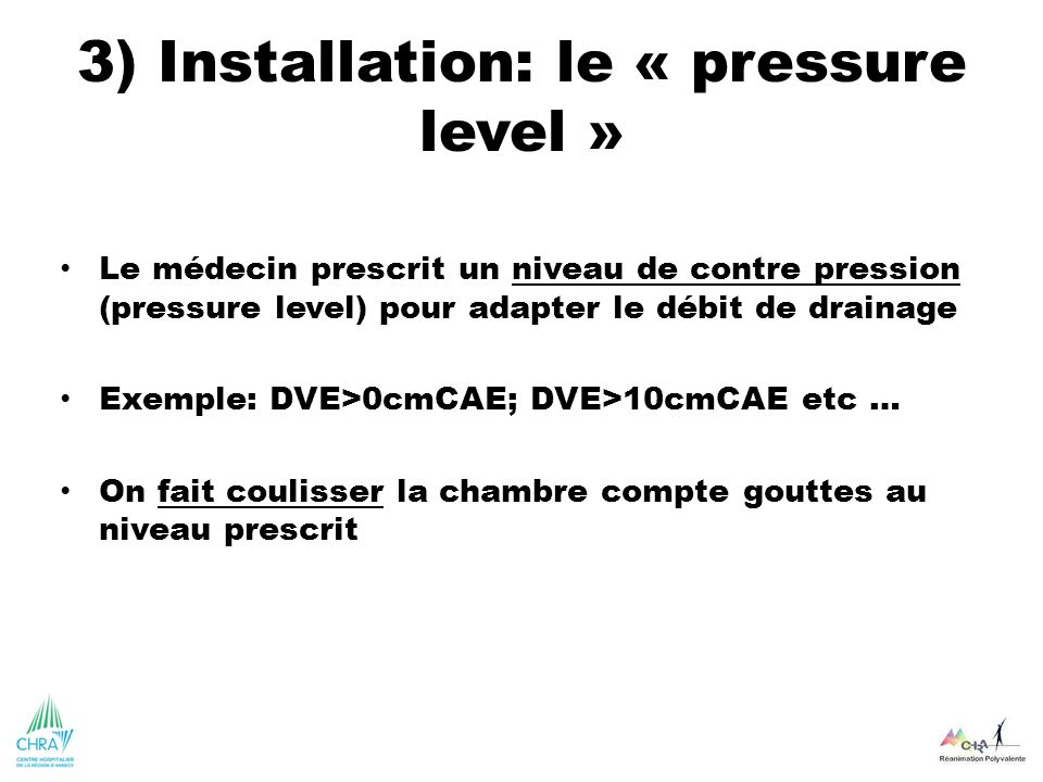 3) Installation: le « pressure level »