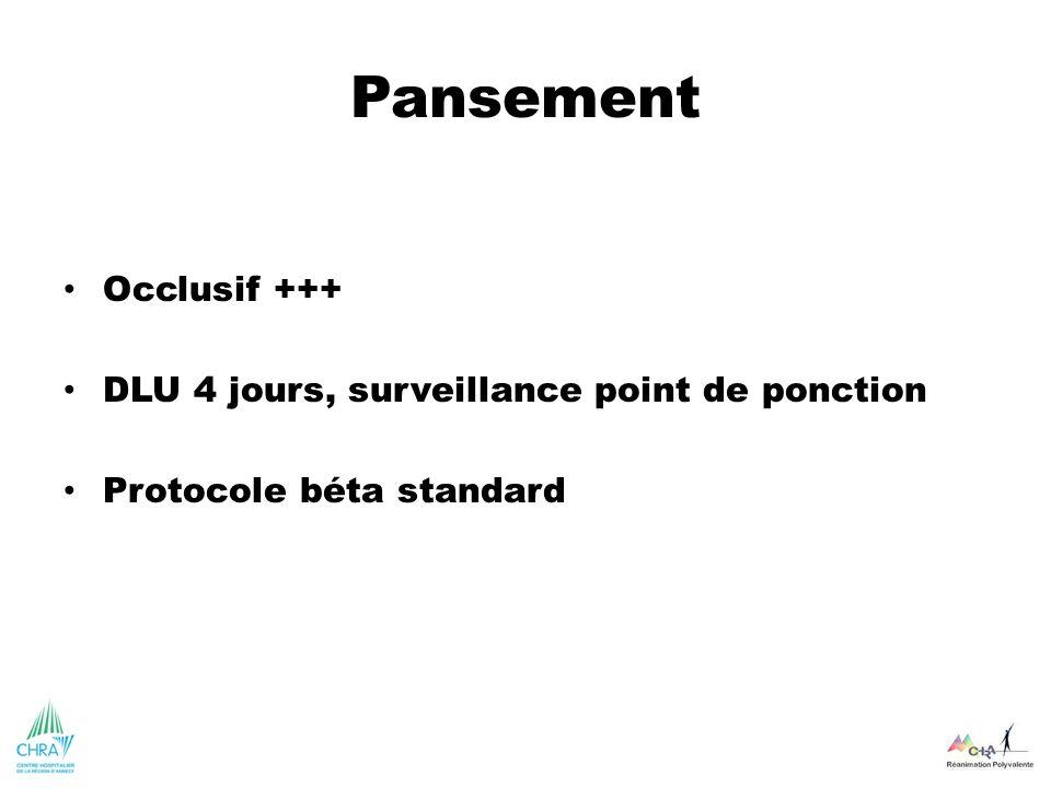 Pansement Occlusif +++ DLU 4 jours, surveillance point de ponction