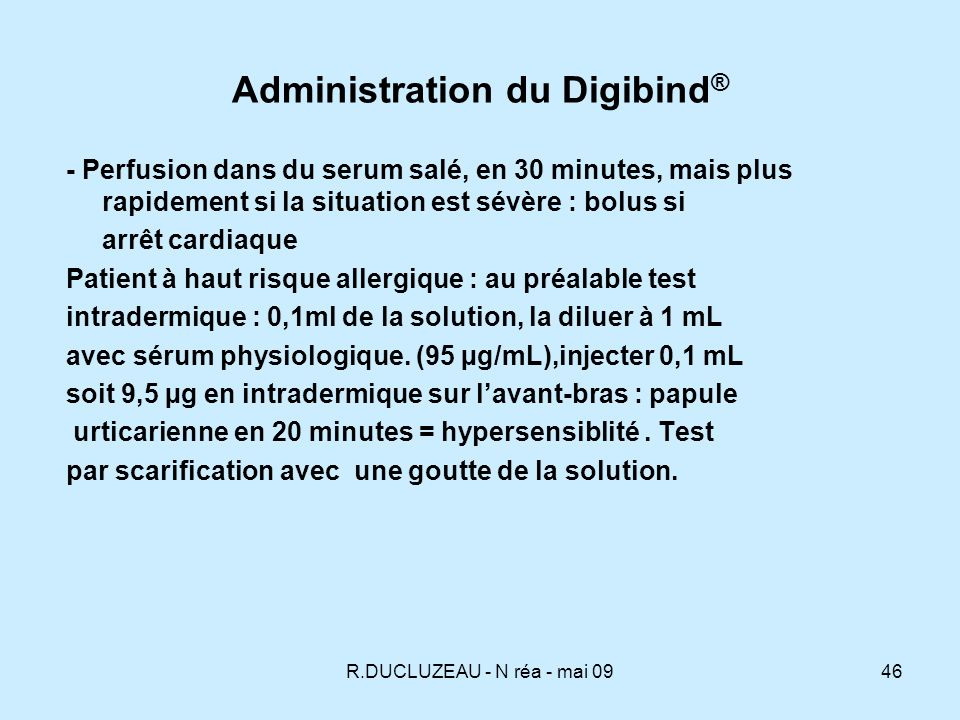 Administration du Digibind®