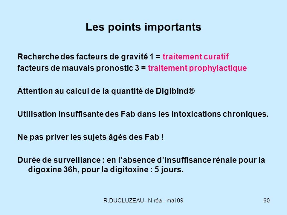 Les points importants Recherche des facteurs de gravité 1 = traitement curatif. facteurs de mauvais pronostic 3 = traitement prophylactique.