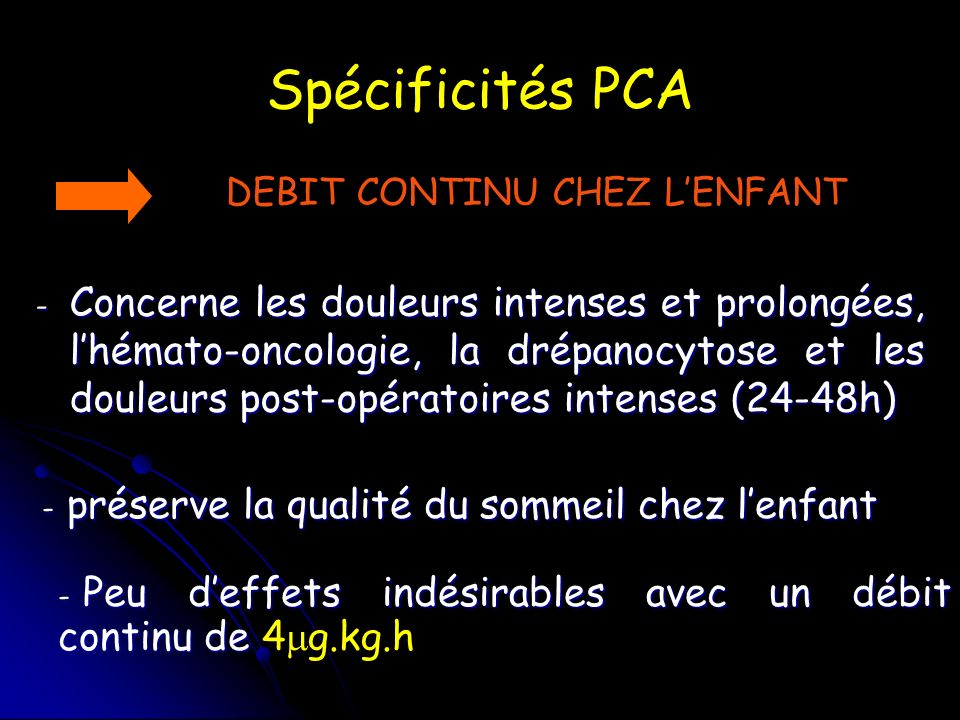 Spécificités PCA DEBIT CONTINU CHEZ L'ENFANT.