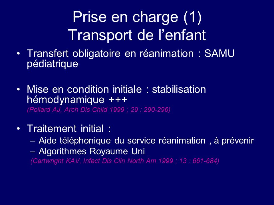 Prise en charge (1) Transport de l'enfant