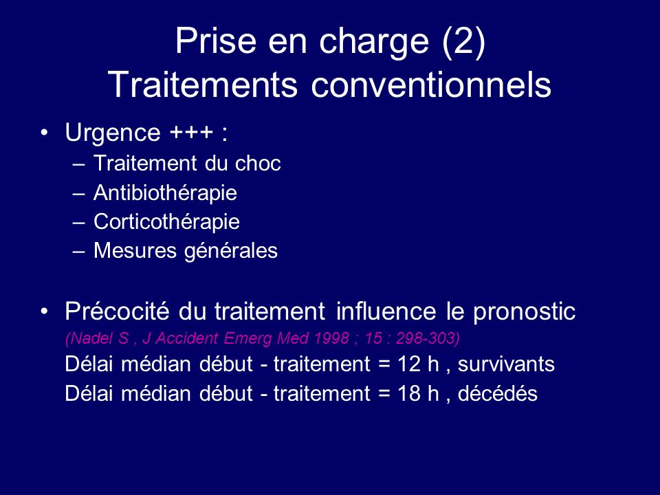 Prise en charge (2) Traitements conventionnels