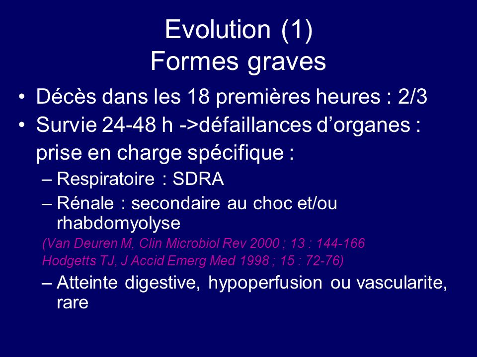 Evolution (1) Formes graves