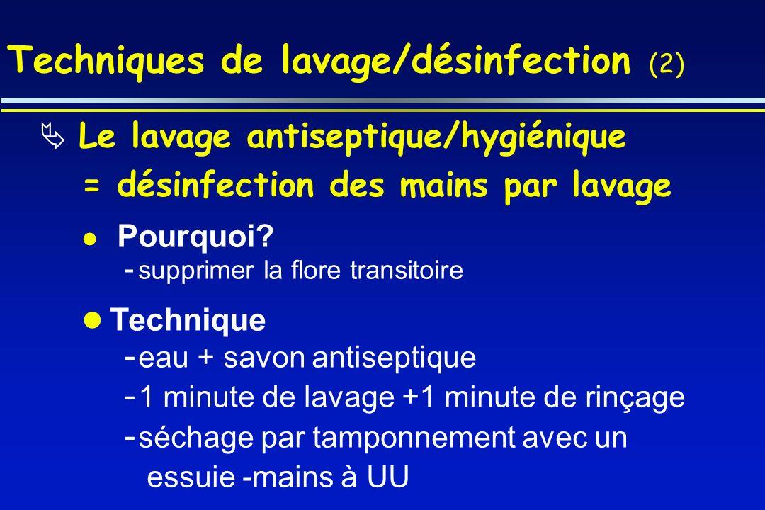 Techniques de lavage/désinfection (2)