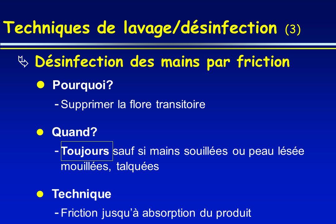 Techniques de lavage/désinfection (3)