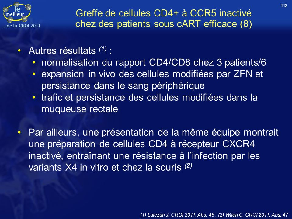 normalisation du rapport CD4/CD8 chez 3 patients/6