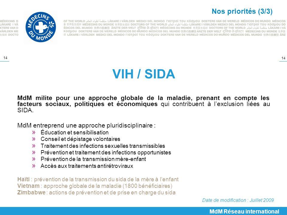 VIH / SIDA Nos priorités (3/3)