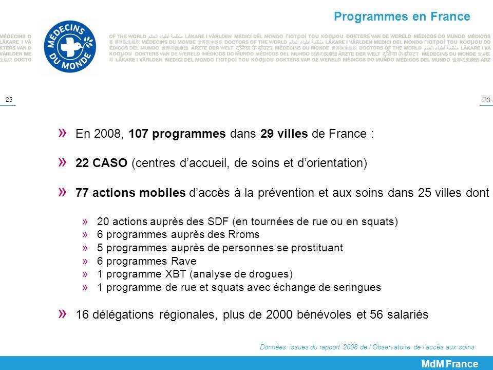 En 2008, 107 programmes dans 29 villes de France :