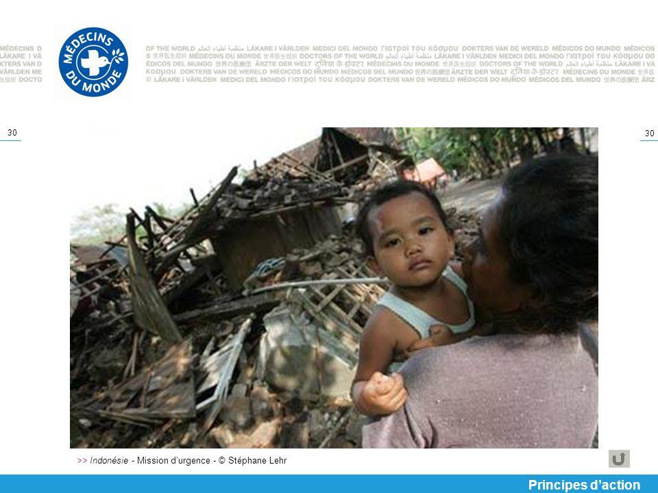 >> Indonésie - Mission d'urgence - © Stéphane Lehr