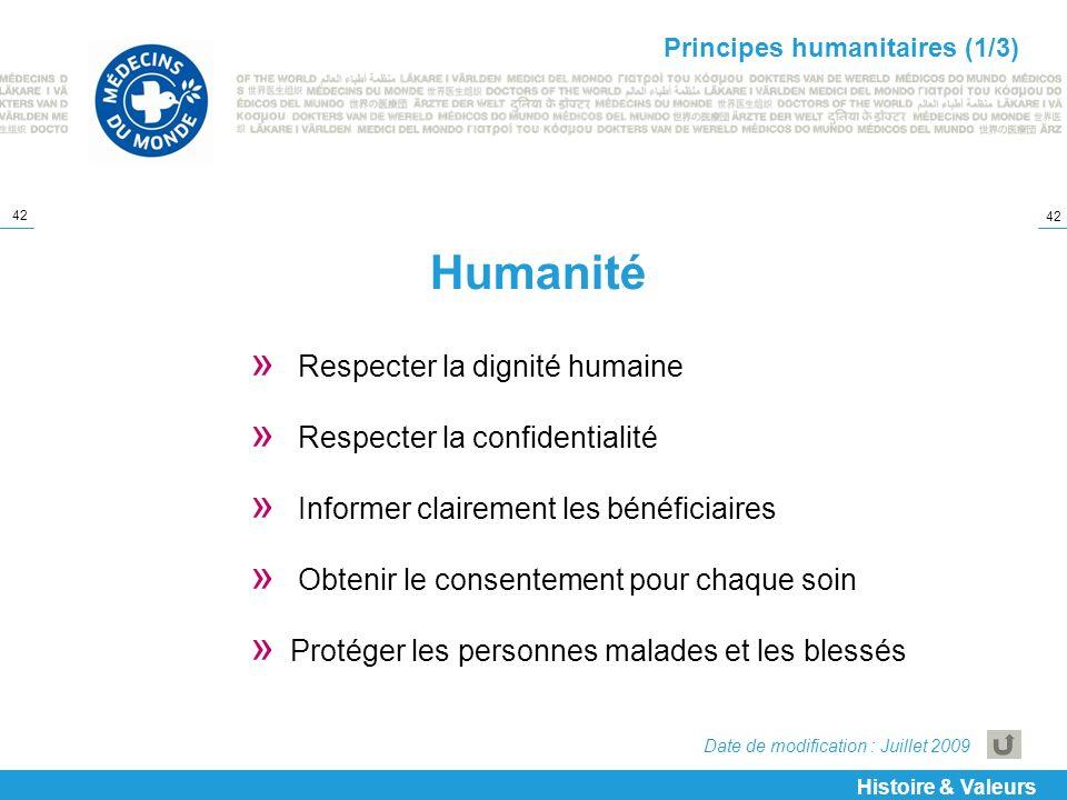 Humanité Respecter la dignité humaine Respecter la confidentialité